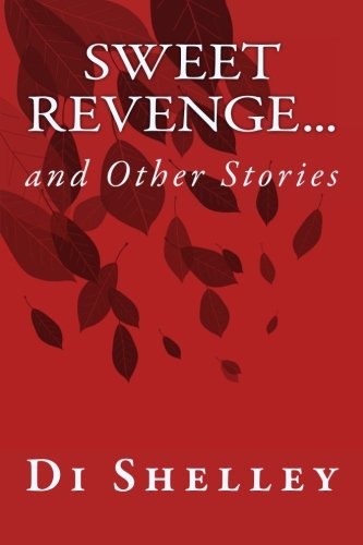 Sweet Revenge...: and Other Stories