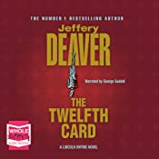 The Twelfth Card: Lincoln Rhyme, Book 6 | Jeffery Deaver
