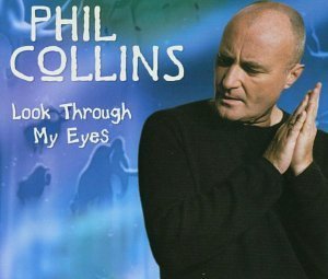 Phil Collins - Look Through My Eyes (PROMO CDS) - Zortam Music