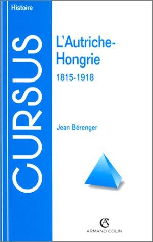 l'Autriche-Hongrie, 1815-1918