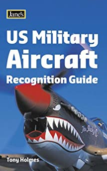 us military aircraft recognition guide  jane s  amazon co uk tony holmes 9780007229000 books jane's aircraft recognition guide 2013 jane's aircraft recognition guide online