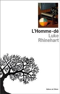 L'Homme-dé par Rhinehart