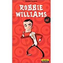 Robbie Williams de A à Z
