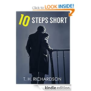 TEN STEPS SHORT (thriller mystery books)