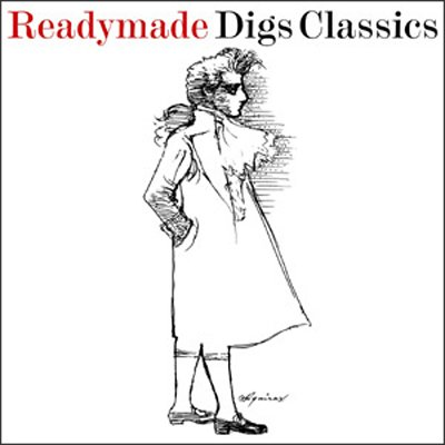 Readymade Digs Classics