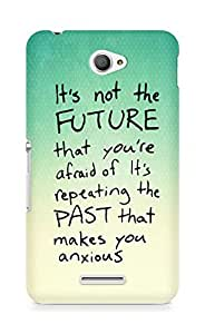 AMEZ its not the future that you are afraid of past Back Cover For Sony Xperia E4