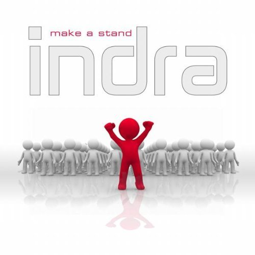Indra - Make A Stand - Zortam Music