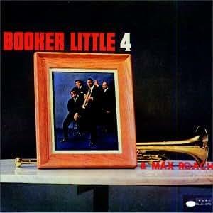 Little b : booker little 4 & max roach