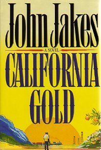 California Gold, John Jakes