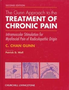 The Gunn Approach to the Treatment of Chronic Pain - treatment of Chronic pain
