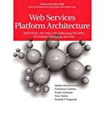 img - for [(Web Services Platform Architecture: Soap, WSDL, WS-Policy, WS-Addressing, WS-Bpel, WS-Reliable Messaging and More )] [Author: Francisco Curbera] [Mar-2005] book / textbook / text book