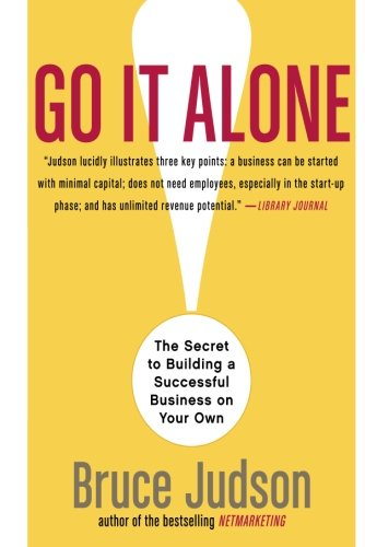 Go-It-Alone-The-Secret-to-Building-a-Successful-Business-on-Your-Own