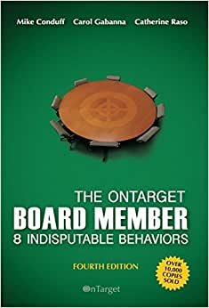 The OnTarget Board Member- 8 Indisputable Behaviors- 4th Edition