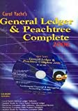 Carol Yacht's General Ledger & Peachtree Complete: For Use with Fundamentals of Financial Accounting (0072948981) by Yacht, Carol