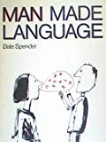 Man Made Language (0710006756) by Spender, Dale