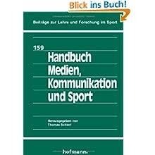Handbuch Medien, Kommunikation und Sport