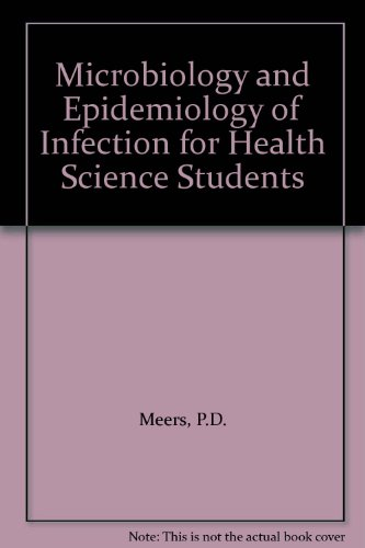 Microbiology and Epidemiology of Infection For Health Science Students