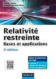 Relativité restreinte - Bases et applications - 3e éd. - Cours et exercices corrigés...