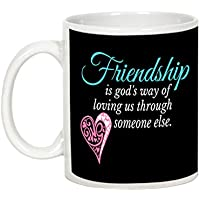 Gift For Friend - Friendship Day Gifts - AllUPrints Friendship Is God's Way Of Loving White Ceramic Coffee Mug...