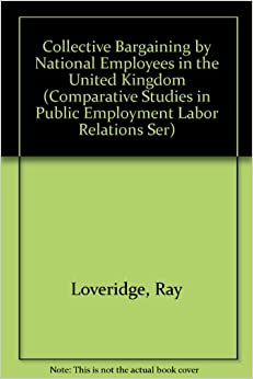 Labor Relations Collective Bargaining&nbspCase Study