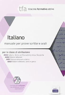 27 TFA. Italiano. Manuale per le prove scritte e orali classi A043, A050, A051 e A052. Con software di simulazione