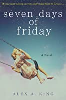 http://www.freeebooksdaily.com/2014/04/seven-days-of-friday-by-alex-king.html