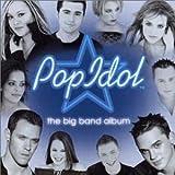 Pop Idol - the Big Band Album