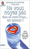 Ne vous noyez pas dans un verre d'eau... en amour !