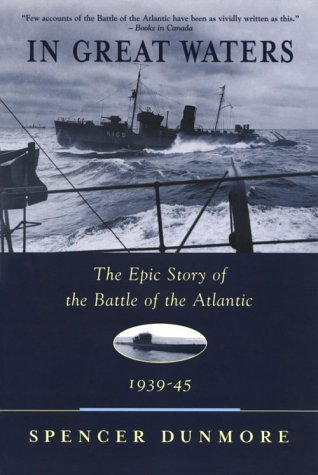 In Great Waters: The Epic Story of the Battle of the Atlantic 1935-45