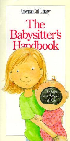 The Babysitter's Handbook: The Care and Keeping of Kids, Harriet Brown