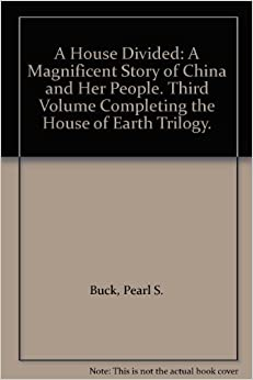 A House Divided: A Magnificent Story of China and Her ...