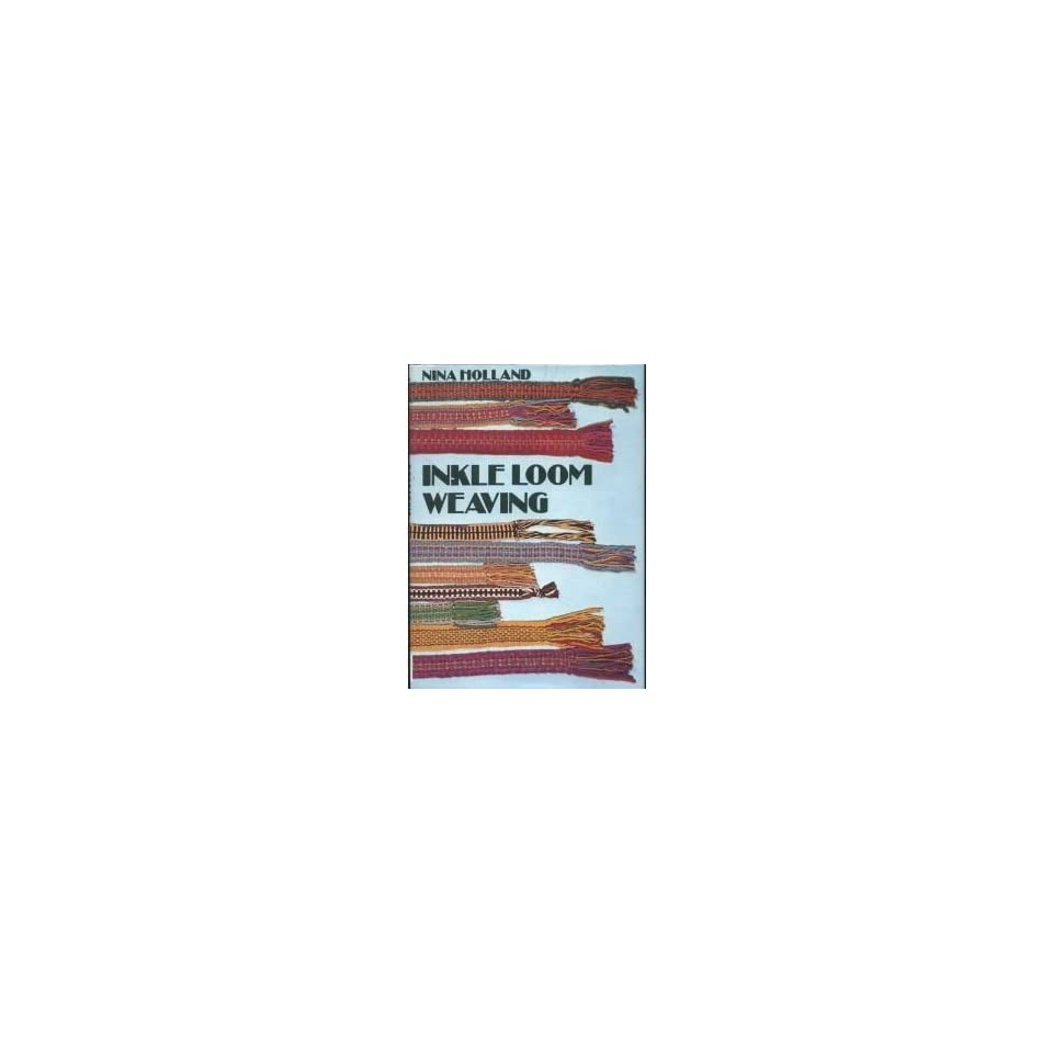 Inkle Loom Weaving (9780823025510) Nina Holland Books on