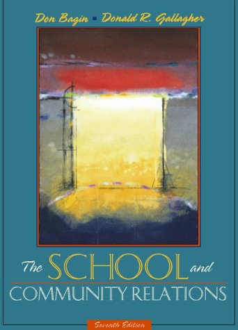 The School and Community Relations (7th Edition)