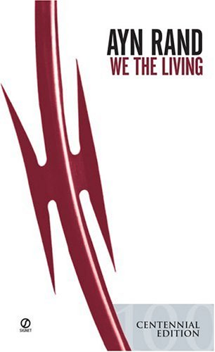 We the Living Free Book Notes, Summaries, Cliff Notes and Analysis