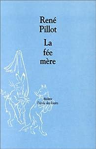 La Fée mère par René Pillot