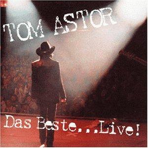 Tom Astor - Best of-Live - Zortam Music