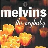 Crybaby ~ Melvins