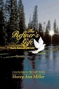 THE REFINER'S GIFT - Hearts Redeemed with Love