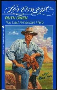 Image for The Last American Hero (Loveswept, No 676) (Loveswept, No 676)