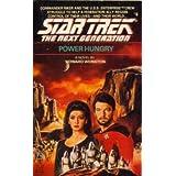 Power Hungry (Star Trek The Next Generation, No 6) ~ Howard Weinstein
