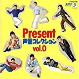 Present?声優コレクション0 [CD] [CD] [CD] [CD] [CD] [CD] [CD] [CD]