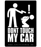 Dont touch my Car Aufkleber Autoaufkleber