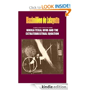 ALIENS, UFOS CONTACTS SERIE: NIKOLA TESLA, UFOS AND THE EXTRATERRESTRIAL EQUATION