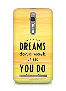 AMEZ dreams dont work unless you do Back Cover For Asus Zenfone 2