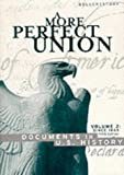 Perfect Union, Volume 2: Since 1865 (0395959594) by Story, Ronald