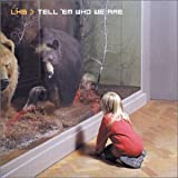 Songtexte von LHB - Tell 'em Who We Are