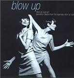 Blow Up A-Go-Go!: Dancefloor Classics From The Legendary Blow Up Club