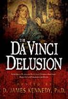 The Da Vinci Delusion by Jerry Newcombe