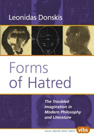 forms-of-hatred-the-troubled-imagination-in-modern-philosophy-and-literature-value-inquiry-book
