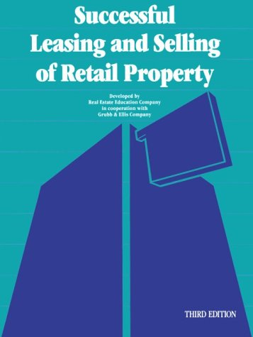 Successful Leasing and Selling of Retail Property